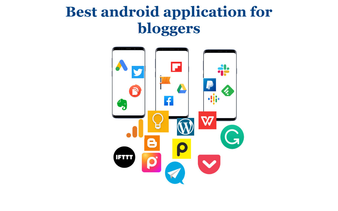 13 android application for bloggers