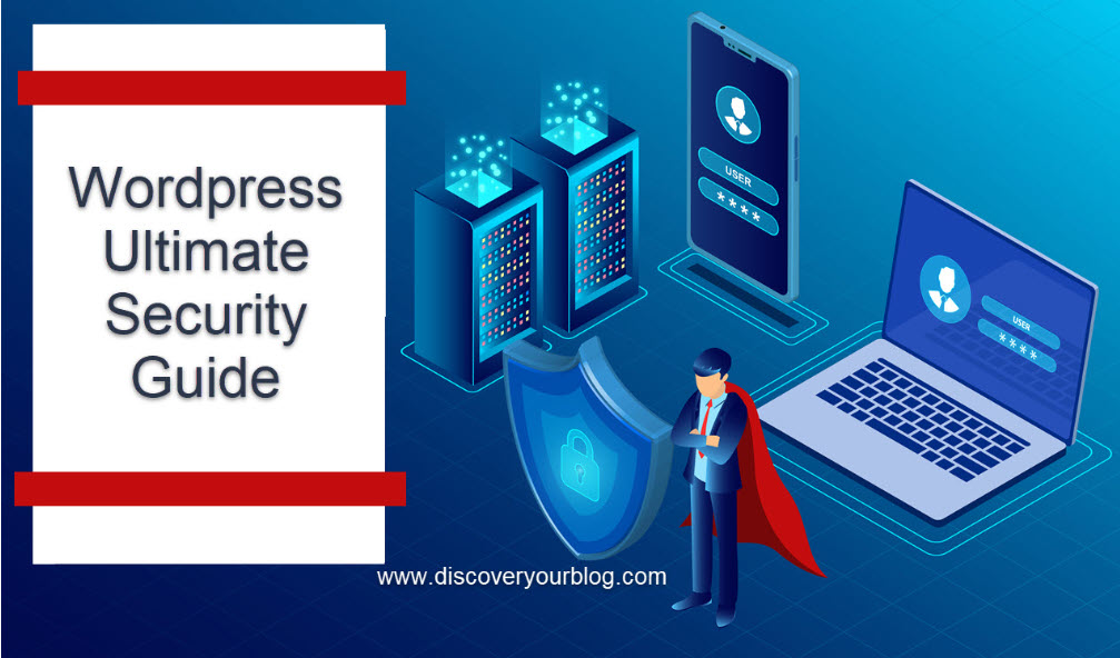 Wordpress security ultimate guide